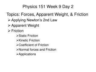 Physics 151 Week 9 Day 2