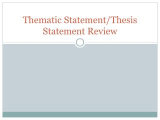 Thematic Statement/Thesis Statement Review