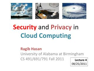 Security  and  Privacy  in  Cloud Computing