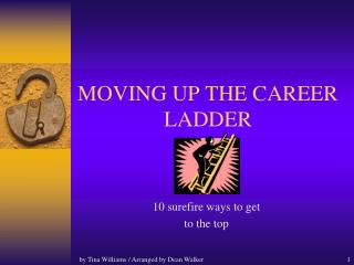MOVING UP THE CAREER LADDER