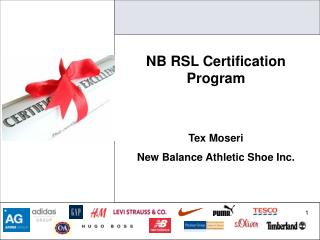 NB RSL Certification Program Tex Moseri New Balance Athletic Shoe Inc.