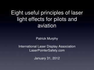 Eight useful principles of laser light effects for pilots and aviation