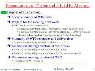 Preparation for 1 st  General HL-LHC Meeting