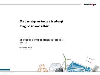 Datamigreringsstrategi Engrosmodellen