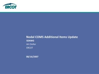 Nodal COMS Additional Items Update