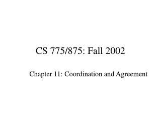 CS 775/875: Fall 2002
