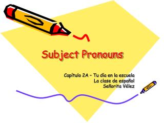 Subject Pronouns