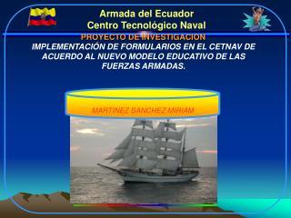 Armada del Ecuador Centro Tecnológico Naval