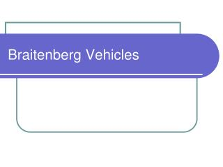 Braitenberg Vehicles