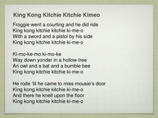 King Kong  Kitchie Kitchie Kimeo