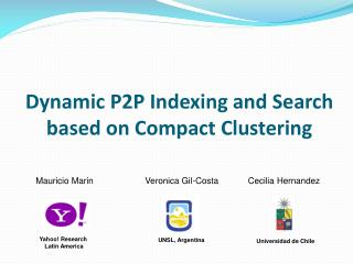 Dynamic P2P Indexing and Search based on Compact Clustering