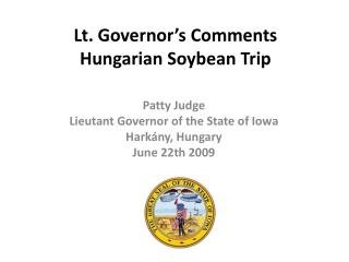 Lt. Governor's Comments Hungarian Soybean Trip