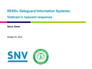 REDD+ Safeguard Information Systems: Vietnam's nascent response