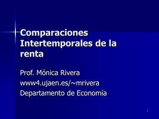 Comparaciones Intertemporales de la renta