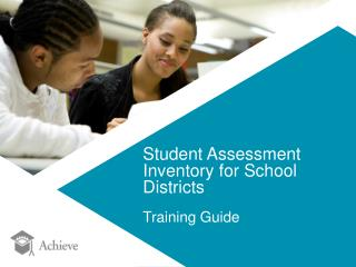 Student Assessment Inventory for School Districts Training Guide