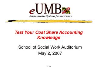 Test Your Cost Share Accounting Knowledge