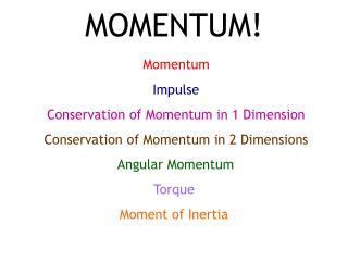 MOMENTUM!