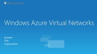 Windows Azure Virtual Networks