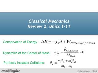 Classical Mechanics Review 2: Units 1-11