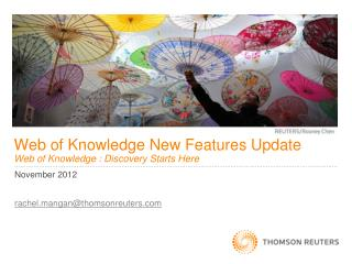 Web of Knowledge New Features Update Web of Knowledge : Discovery Starts Here