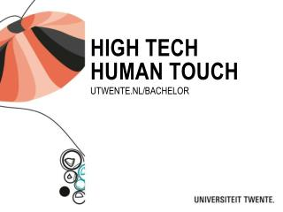 High  tech human  touch