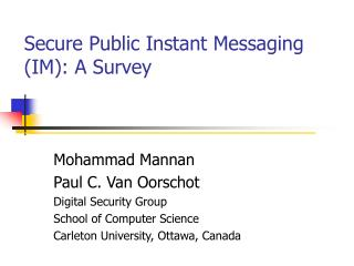 Secure Public Instant Messaging (IM): A Survey
