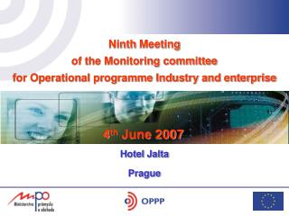 Ninth  Meeting  of the Monitoring committee  for Operational programme Industry and enterprise