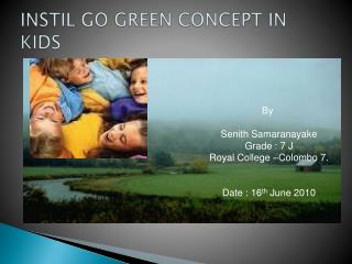 INSTIL GO GREEN CONCEPT IN KIDS
