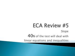 ECA Review #5
