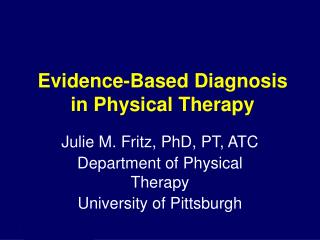 Evidence-Based Diagnosis in Physical Therapy