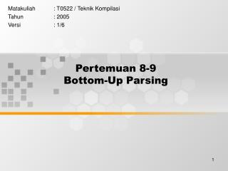 Pertemuan 8-9 Bottom-Up Parsing