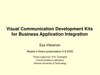 Visual Communication Development Kits for Business Application Integration