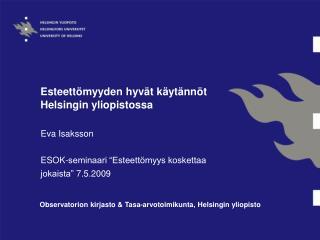 Esteettömyyden hyvät käytännöt Helsingin yliopistossa