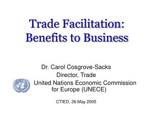 Trade Facilitation:  Benefits to Business