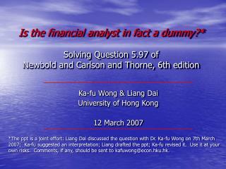 Ka-fu Wong &  Liang  Dai University of Hong Kong 12 March 2007