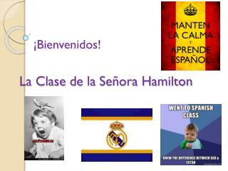 La  Clase  de la  Señora Hamilton