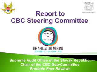 R eport  to  CBC  Steering Committee