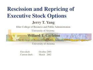 Rescission and Repricing of Executive Stock Options