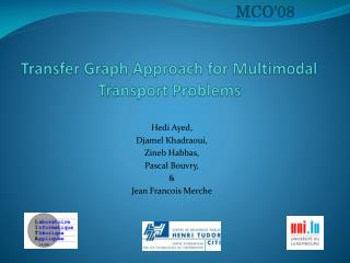 Transfer Graph Approach for Multimodal Transport Problems