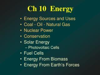 Ch 10  Energy