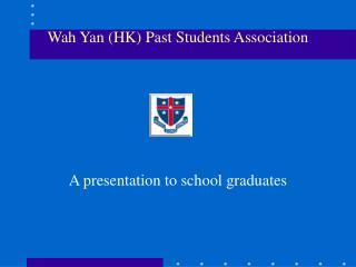 Wah Yan (HK) Past Students Association