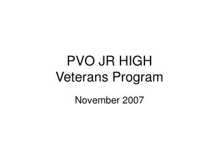 PVO JR HIGH Veterans Program