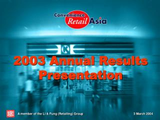2003 Annual Results Presentation