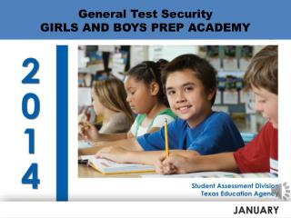 General Test Security GIRLS AND BOYS PREP ACADEMY