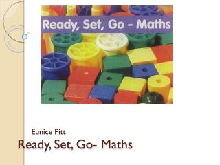 Ready, Set, Go- Maths