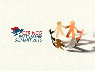 """CSR  NGO PARTNERSHIP SUMMIT - 2015"""