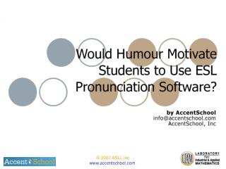 Would humour motivate students to use ESL software