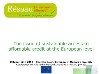 The issue of sustainable access to affordable credit at the European level