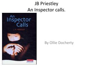 The portrayal of abuse of power in jb priestleys play an inspector calls