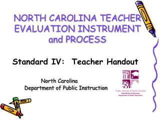 NORTH CAROLINA TEACHER  EVALUATION INSTRUMENT and PROCESS